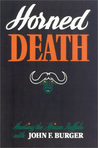 Horned Death: Burger, John F.