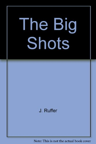 9780940143791: The Big Shots: Edwardian Shooting Parties