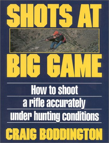 9780940143890: Shots at Big Game