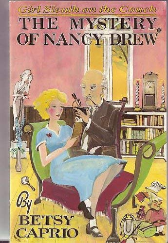 9780940147232: The Mystery of Nancy Drew: Girl Sleuth on the Couch