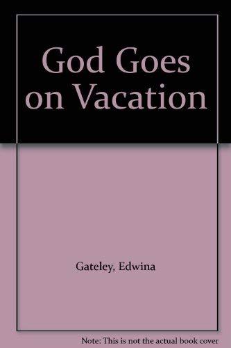 9780940147317: God Goes on Vacation