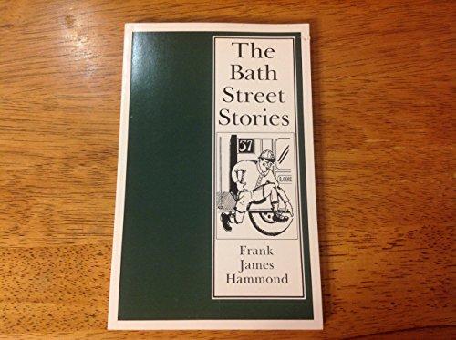 9780940147492: The Bath Street Stories, (The Bath Street Stories,)