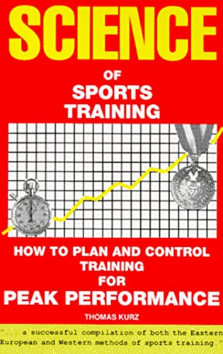 9780940149014: The Science of Sports Training: How to Plan and Control Training for Peak Performance