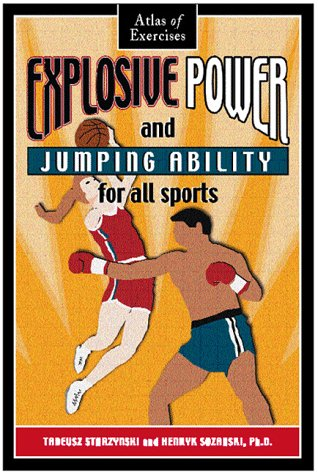 9780940149090: Explosive Power and Jumping Ability for All Sports: Atlas of Exercises