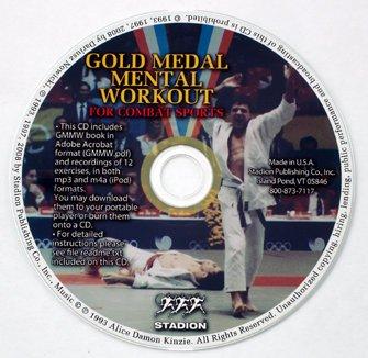 9780940149144: Gold Medal Mental Workout for Combat Sports : Boxing, Fencing, Judo, Karate, Kickboxing, Taekwondo, & Wrestling (MP3-CD Plus Book to Download) (Gold Medal Mental Workout for Combat Sports : Boxing, Fencing, Judo, Karate, Kickboxing, Taekwondo, & Wrestling)