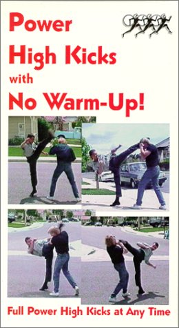 9780940149335: Power High Kicks with No Warm-Up! [VHS]