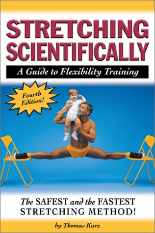 9780940149458: Stretching Scientifically: A Guide to Flexibility Training