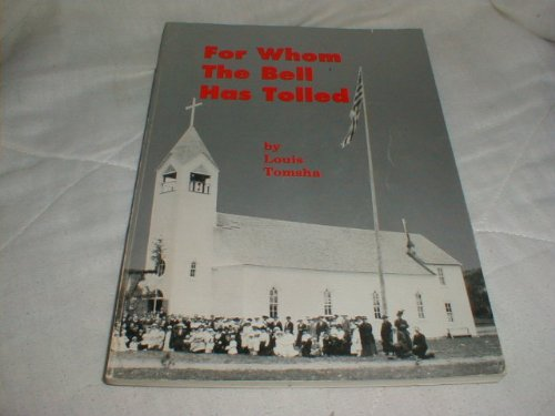 9780940151192: For Whom the Bell Has Tolled