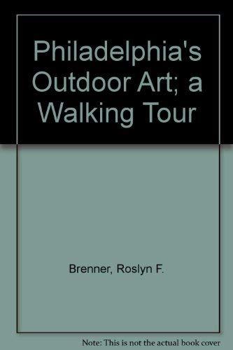 9780940159006: Philadelphia's Outdoor Art: A Walking Tour