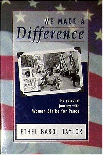 9780940159495: We Made a Difference: My Personal Journey With Women Strike for Peace