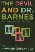 9780940159921: The Devil and Dr. Barnes: Portrait of an American Art Collector