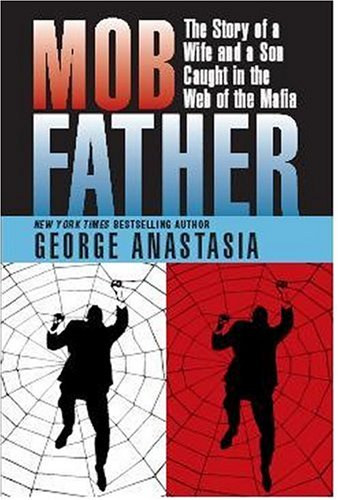9780940159990: Mobfather: The Story of a Wife And Son Caught in the Web of the Mafia