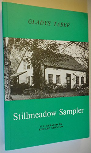 Stillmeadow Sampler (0940160110) by Gladys Taber
