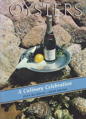 9780940160262: Oysters: A Culinary Celebration