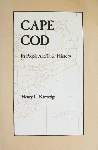 9780940160354: Cape Cod: Its People and Their History