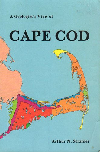 A Geologist's View of Cape Cod