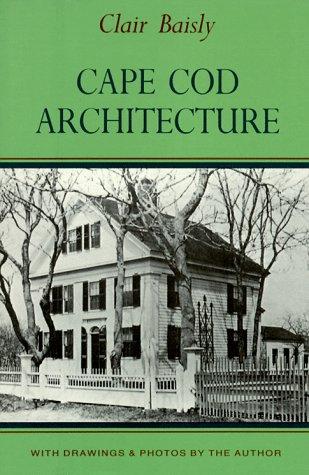 9780940160439: Cape Cod Architecture