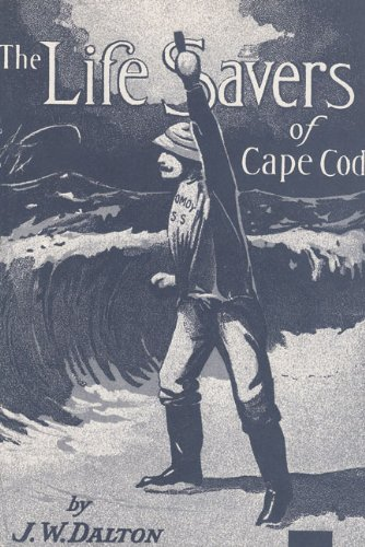 9780940160491: The Life Savers of Cape Cod