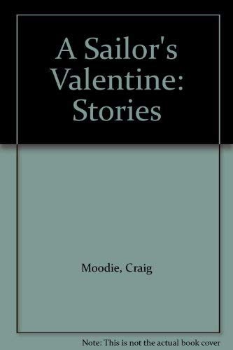 9780940160804: A Sailor's Valentine: Stories