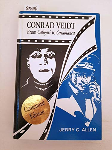 9780940168275: Conrad Veidt: From Caligari to Casablanca
