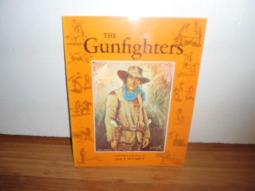 9780940188037: Gunfighters