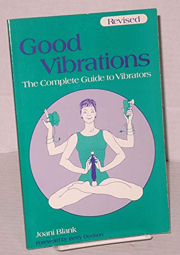 Complete good guide new vibrations vibrator really