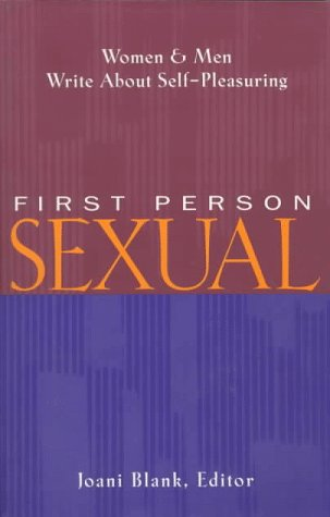 First Person Sexual: Tiefer, Leonore [Foreword];