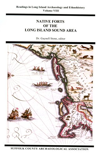 Native Forts Of The Long Island Sound: Dr. Gaynell Stone