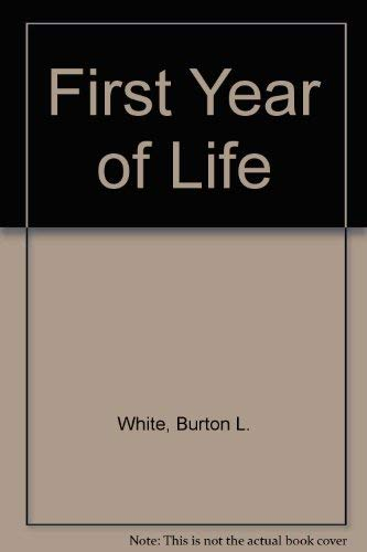 9780940212053: First Year of Life