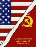 9780940213005: Totalitarianism: Adversary of Democracy