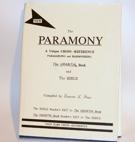 9780940215009: Paramony: A Parallel and Harmony of the Urantia Book and the Bible