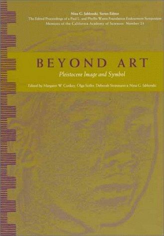 9780940228382: Beyond Art: Pleistocene Image and Symbol (Wattis Symposium Series in Anthropology)