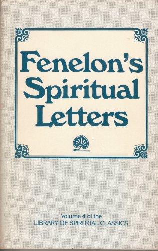 Fenelon's Spiritual Letters: The Seeking Heart: Francois de Salignac