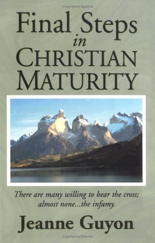 9780940232228: Final Steps in Christian Maturity