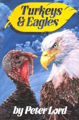 Turkeys and Eagles (0940232405) by Peter Lord
