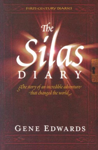 9780940232488: The Silas Diary (First Century Diaries)