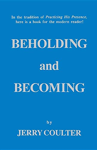 Beholding and Becoming: Coulter, Jerry