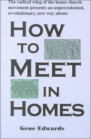 9780940232532: How to Meet in Homes