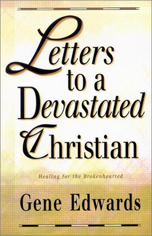 9780940232693: Letters to a Devastated Christian