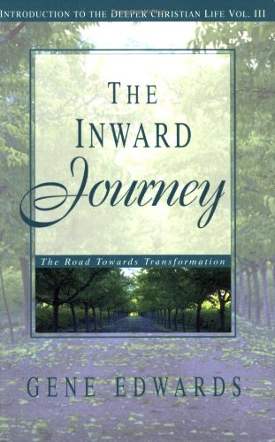 9780940232730: The Inward Journey (Introduction to the Deeper Christian Life)