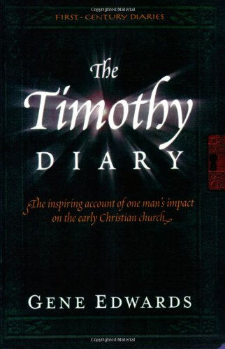 9780940232952: The Timothy Diary (First Century Diaries)