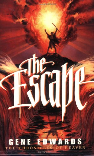9780940232990: The Escape (Chronicles of Heaven)