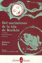 DEL NACIMIENTO DE LA ISLA DE BORIKEN Y OTROS MARAVILLOSOS SUCESOS: Barsy, Kalman