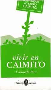 9780940238749: Vivir en Caimito [Paperback] by Fernando Pico