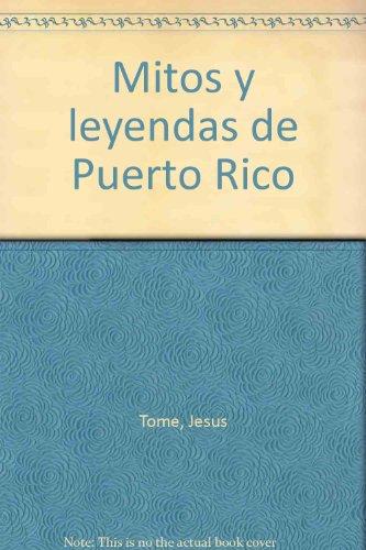 9780940238855: Mitos y leyendas de Puerto Rico (Spanish Edition)