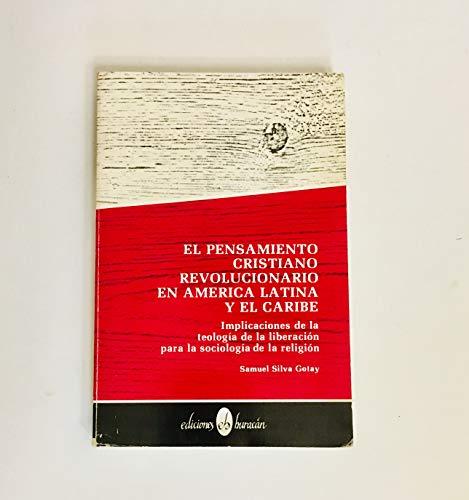 9780940238978: El Pensamiento Cristiano Revolucionario En America Latina Y El Caribe