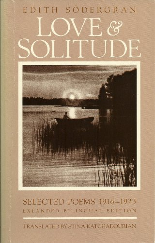 9780940242067: Love & Solitude: Selected Poems 1916-1923