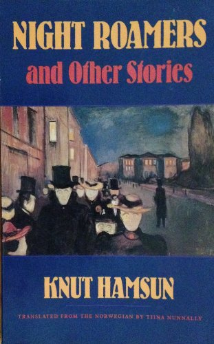 Night Roamers and Other Stories: Knut Hamsun