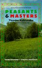 9780940242371: Peasants and Masters