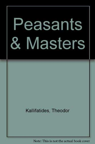 9780940242388: Peasants and Masters